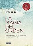 La magia del orden (La magia del orden 1): Herramientas para ordenar tu casa... ¡y tu vida!