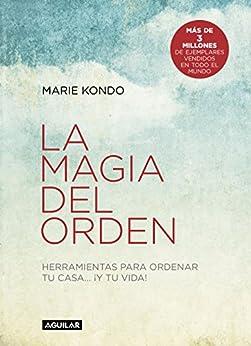 La magia del orden (La magia del orden 1): Herramientas