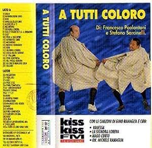 A Tutti Coloro (1995) Radio Kiss Kiss