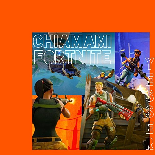 Chiamami Fortnite [Explicit]