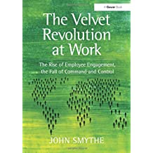 The Velvet Revolution at Work