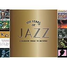 100 Years of Jazz: a Celebrati