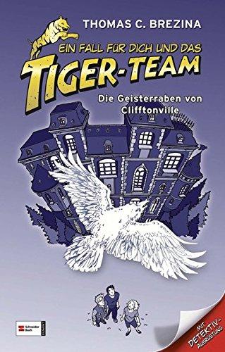 Ein Fall für dich und das Tiger-Team - Die Geisterraben von Clifftonville