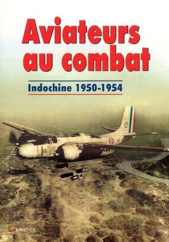 aviateurs-au-combat-indochine-1950-1954