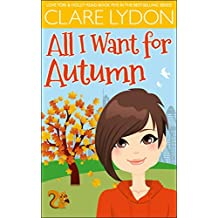 All I Want For Autumn (I Want Series Book 5)