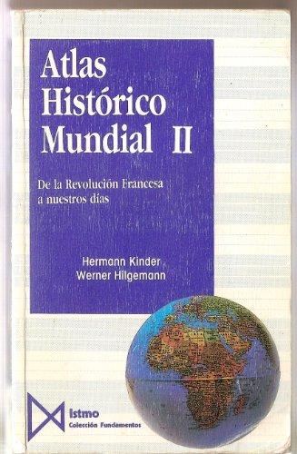 Descargar Libro Atlas histórico mundial II. De la Revolución francesa a nuestros días (Fundamentos) de Werner Hilgemann