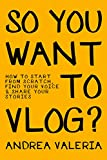 #2: So You Want to Vlog?: How to start from scratch, find your voice & share your stories
