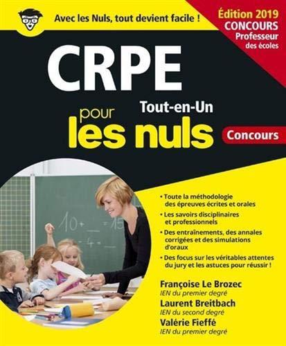 CRPE Tout-en-Un pour les Nuls Concours, édition 2019 par Laurent BREITBACH