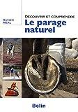 Découvrir et comprendre le parage naturel - Belin - 19/05/2009