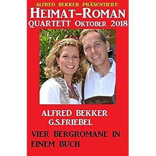 Heimat-Roman Quartett Oktober 2018: Vier Bergromane in einem Buch