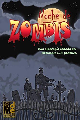 Noche de Zombis por Claudia Gabriela O. R. Gutiérrez