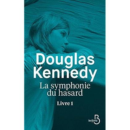 La Symphonie du hasard - Livre 1 (Littérature étrangère)