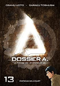 Dossier A. Edition simple Tome 13