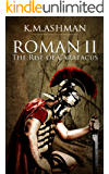 Roman II - The Rise of Caratacus (The Roman Chronicles Book 2)
