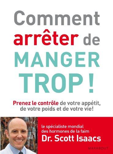 COMMENT ARRETER DE MANGER TROP Ë