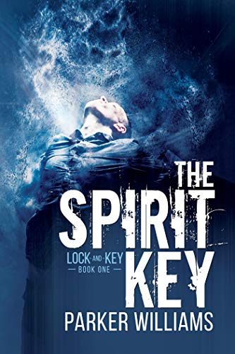 The Spirit Key (Lock and Key Book 1) (English Edition)