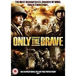 Only The Brave [Edizione: Regno Unito] [Import italien]