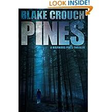 Pines (A Wayward Pines Thriller)