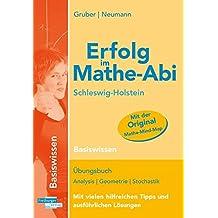Erfolg im Mathe-Abi Schleswig-Holstein Basiswissen