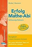 Erfolg im Mathe-Abi Schleswig-Holstein Basiswissen - Helmut Gruber