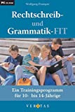 Rechtschreib- und Grammatik-FIT, CD ROM: Das Trainingsprogramm für 10- bis 14-Jährige