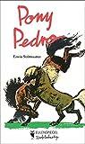 Pony Pedro (Eulenspiegel Kinderbuchverlag) - Erwin Strittmatter