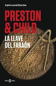 La llave del faraón par Douglas Preston