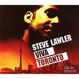 Steve Lawler - Viva Toronto