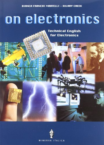 On electronics. Per le Scuole superiori. Con CD-ROM