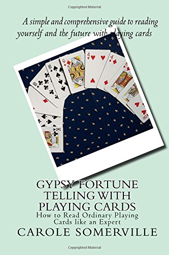 PDF Descargar Gypsy Fortune Telling with Playing Cards: How