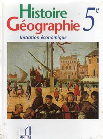 HISTOIRE GEOGRAPHIE 5 ème INITIATION ECONOMIQUE
