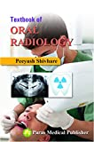 Textbook of Oral Radiology 1st/2016
