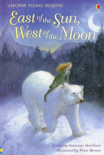 east-of-the-sun-west-of-the-moon-usborne-young-reading-series-2-by-susanna-rtl-davidson-2009-06-02