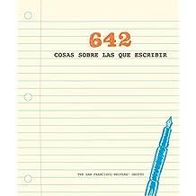 642 cosas sobre las que escribir (OBRAS DIVERSAS)