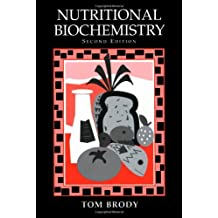Nutritional Biochemistry, Second Edition by Tom Brody (1998-11-30)