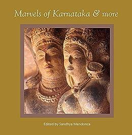 Marvels Of Karnataka & more by [Mendonca, Sandhya]