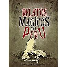 Relatos Mágicos del Perú
