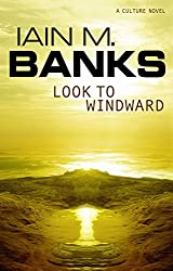 Look To Windward (Culture series Book 7)
