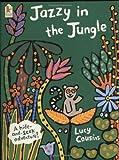 Jazzy in the Jungle. A hide-and-seek adventure. (Bilderbücher)