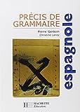 Précis de grammaire espagnole