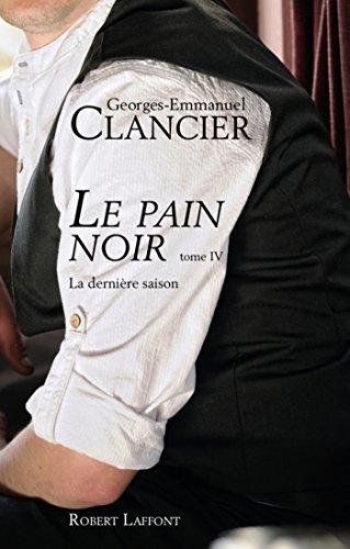 Le Pain noir - Tome 4