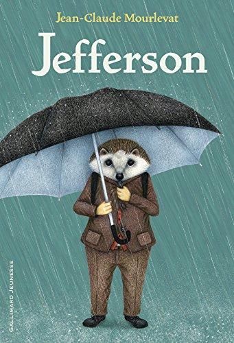 Jefferson / Jean-Claude Mourlevat | Mourlevat, Jean-Claude (1952-....). Auteur