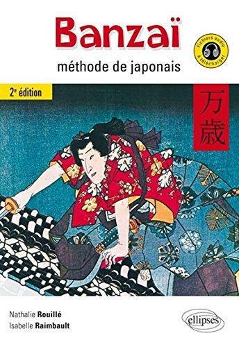 Banzai Méthode de Japonais avec Fichiers Audio à Télécharger