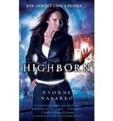 [(Highborn)] [Author: Yvonne Navarro] published on (October, 2010)