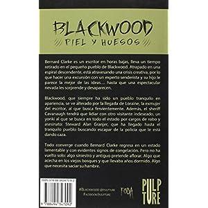 Blackwood: Piel y huesos (Fobia)