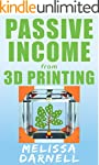 Passive Income from 3D Printing (Trul...
