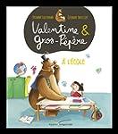 Valentine et Gros-p�p�re. � l'�cole