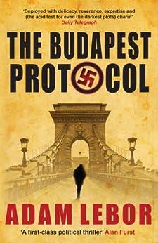 The Budapest Protocol by [LeBor, Adam]