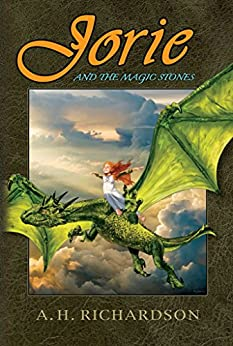 Jorie and the Magic Stones by [Richardson, A.]