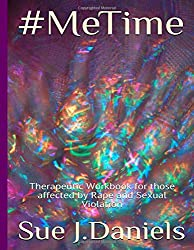 #Me Time: Therapeutic Workbook for those affected by rape and sexual violence (Therapy Workbooks)